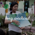 5 ways to make the most out of your long weekend