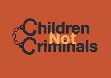 No to lowering the Minimum Age of Criminal Responsibility