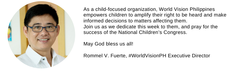 In celebration of the 27th National Children's Month, World Vision Philippines gathered children and youth leaders in a National Children's Congress held October 22 to 24 in Quezon City.