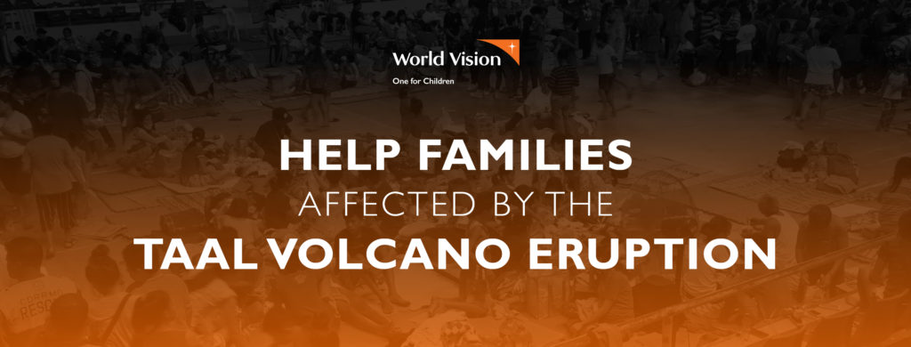 We #WorldVision is committed to support the families, especially the children, who are in difficult situation because of the eruption.